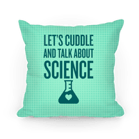 Let's Cuddle And Talk About Science