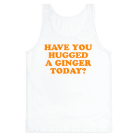 Have You Hugged a Ginger Today?