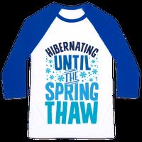 Hibernating Until The Spring Thaw