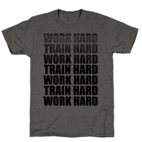 Work Hard Train Hard