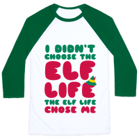 The Elf Life Chose Me