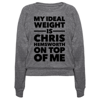 Ideal Weight (Chris Hemsworth) Pullover