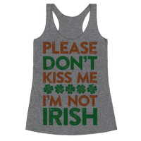 Please Don't Kiss Me, I'm Not Irish