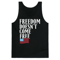 Freedom Doesn't Come Free