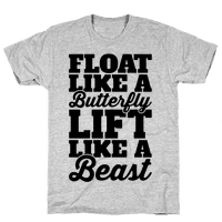 Float Like A Butterfly Lift Like A Beast