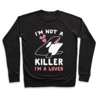 I'm Not A Killer I'm A Lover