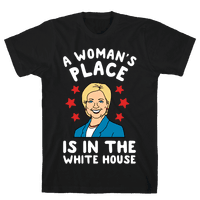 A Woman's Place is in the White House (Hillary 2016)