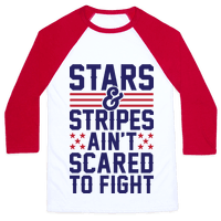 Stars And Stripes Ain't Scared To Fight