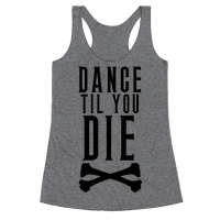 Dance Til You Die