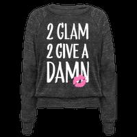 2 Glam 2 Give A Damn