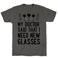 My Doctor Said That I Need New Glasses