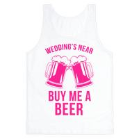 Wedding's Near, Buy Me a Beer