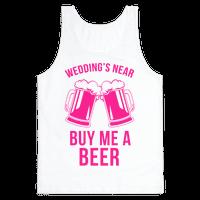 Wedding's Near, Buy Me a Beer