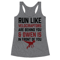 Run Like Velociraptors Are Behind You And Own Is In Front Of You