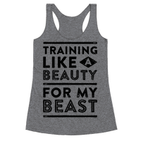 Training Like A Beauty For My Beast