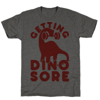 Getting Dino-Sore