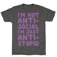 b1db3f969 I'm Not Anti-Social I'm Just Anti-Stupid Tank Top | LookHUMAN