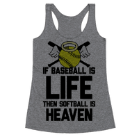 If Baseball Is Life Then Softball Is Heaven