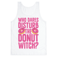 Who Dares Disturb The Donut Witch? Tank