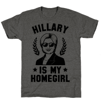 Hillary is my Homegirl