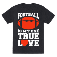 Football Is My One True Love