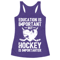 Education is Important But Hockey Is Importanter