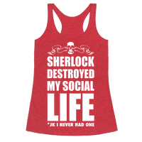 Sherlock Destroyed My Social Life
