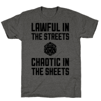 Lawful In The Streets, Chaotic In The Streets