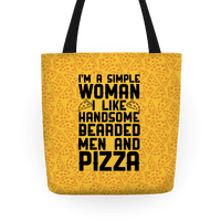 I'm A Simple Woman I LIke Handsome Bearded Men And Pizza