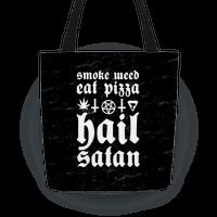 Smoke Weed, Eat Pizza, Hail Satan