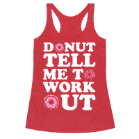 Donut Tell Me To Workout