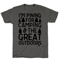 I'm Pining For Camping & The Great Outdoors Tee
