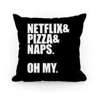 Netflix & Pizza & Nap. Oh My.