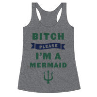 Bitch Please I'm a Mermaid