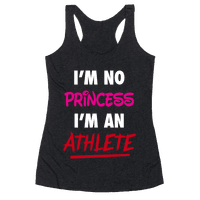 I'm No Princess, I'm An Athlete