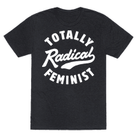 Totally Radical Feminist