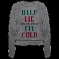 Help Me I'm Cold