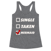 Single, Taken, Mermaid