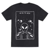 We Are Not Alone Tee