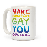 Make Dumbledore Gay You Cowards