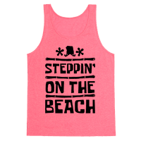 Steppin on the Beach