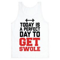 Today Is a Perfect Day to Get Swole