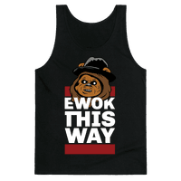 Ewok this Way