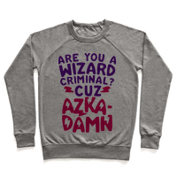 Are You a Wizard Criminal? Cuz Azka-DAMN!