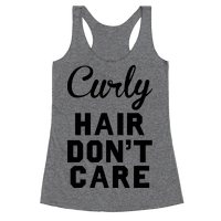 Curly Hair Don't Care Racerback
