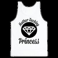 Mother Fucking Princess