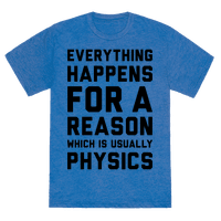 Everything Happens For A Reason Physics