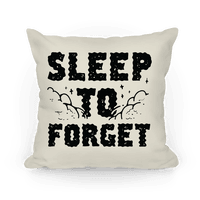 Sleep To Forget