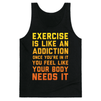 Exercise is Like an Addiction