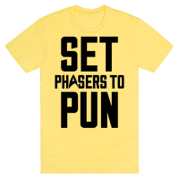 Set Phasers To Pun